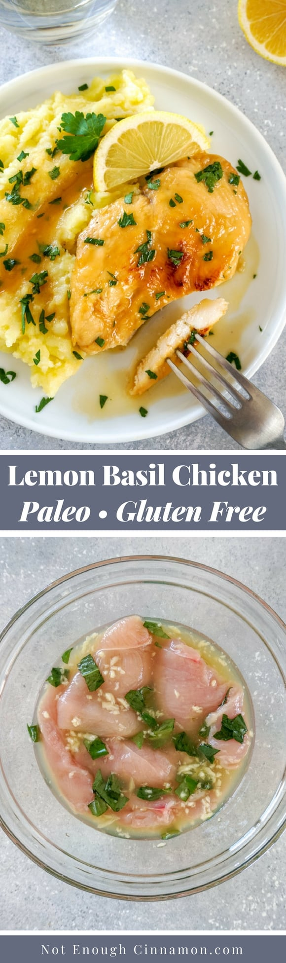 An easy recipe for super tasty lemon and basil chicken breasts. The perfect healthy dinner! Recipe on NotEnoughCinnamon.com #cleaneating #glutenfree #paleo
