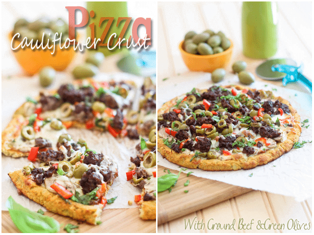 Cauliflower Crust Pizza with Ground Beef and Green Olives I The Healthy Foodie