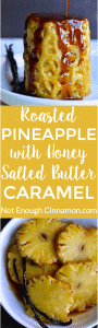 Roasted Pineapple with Honey and Salted Butter Caramel - Can you believe this amazing dessert is refined sugar free? Yes! Try this honey caramel recipe ASAP!