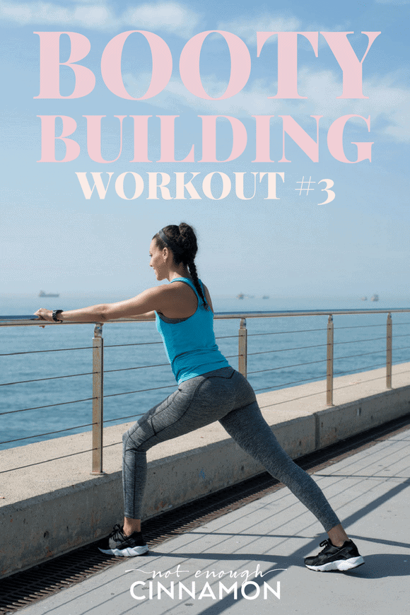 Booty Building Workout #3 – This Booty-Building series is focused on strengthening, toning and rounding our bums! Find the workout breakdown on NotEnoughCinnamon.com #athomeworkout #gymworkout
