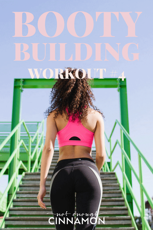 Booty Building Workout #4 – This Booty Building series is focused on strengthening toning and rounding our bums. Find the workout breakdown on NotEnoughCinnamon.com. At home workout-gym workout