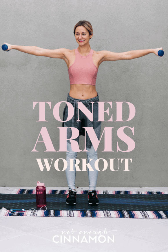 Say goodbye to flappy arms and hello to toned and sexy ones! Toned Arms Workout for Women on NotEnoughCinnamon.com