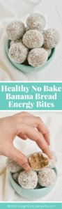 A convenient healthy no bake snack that tastes just like banana bread! #paleo #vegan #glutenfree - Find the recipe on NotEnoughCinnamon.com