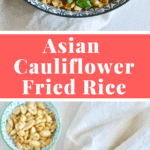 Asian cauliflower fried rice - so tasty and healthy! The perfect clean eating meal you can devour without feeling guilty! Find the recipe on NotEnoughCinnamon.com