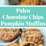 Paleo and Gluten Free Pumpkin Chocolate Chips Muffins that are TO DIE FOR! Perfectly moist and so tasty! See the recipe on NotEnoughCinnamon.com #refinedsugarfree #cleaneating #cleantreats