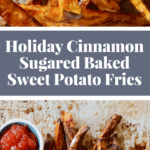 When you're feeling festive for dinner, try these holiday baked sweet potato fries, enhanced with coconut sugar and cinnamon! Recipe on NotEnoughCinnamon.com #glutenfree #cleaneating #vegan