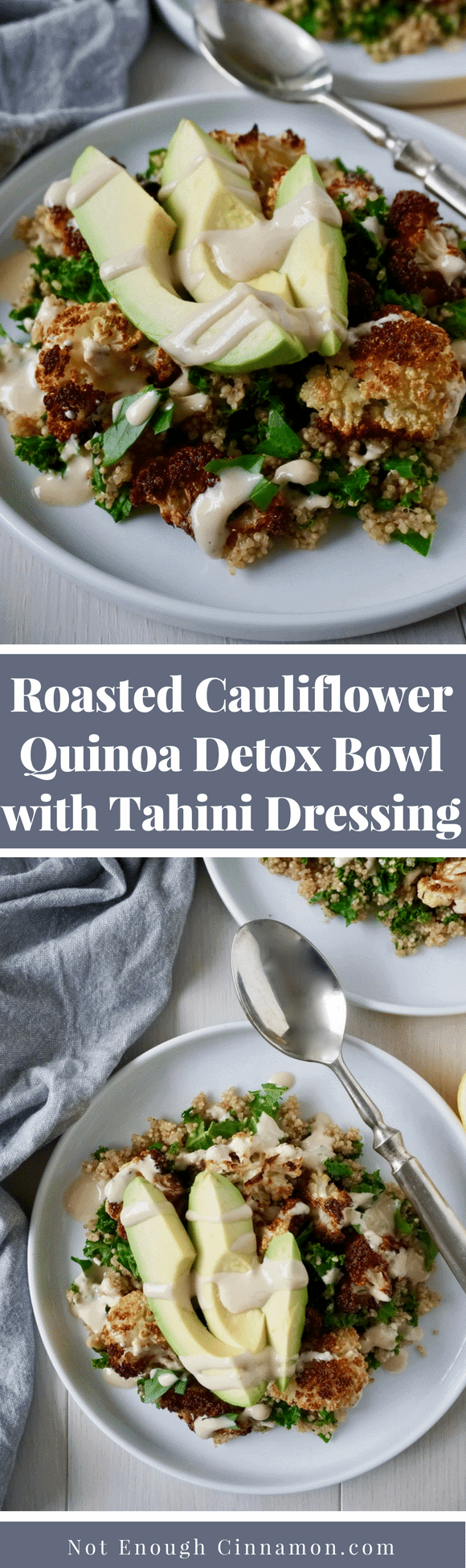 Roasted Cauliflower & Quinoa Detox Bowl with Tahini Dressing | A tasty detox bowl made with oven-roasted cauliflower, quinoa, kale, and an easy tahini sauce. It's filling, healthy and delicious. The perfect recipe for meal prep #mealprep, #cleaneating, #meatleass, #quinoarecipes, #roastedcauliflower
