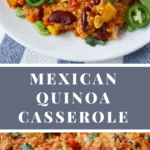 An easy and healthy Mexican quinoa casserole – #vegetarian - #meatless and freezer friendly! Naturally #glutenfree - Recipe on NotEnoughCinnamon.com