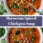 pinterest graphic of Moroccan Spiced Chickpea Soup