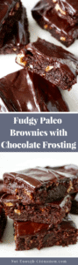 fudgy chocolate paleo brownies with coconut cream chocolate frosting