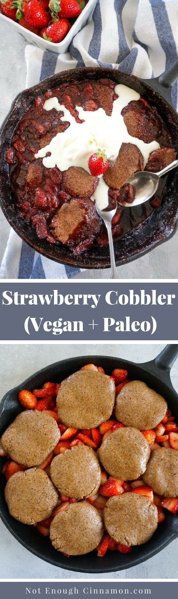 A healthy cobbler made with fresh strawberries. No refined sugar, no flour, no butter but a maximum of flavors for this #vegan and #paleo summer dessert! Recipe on NotEnoughCinnamon.com
