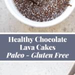 healthy Molten Chocolate Lava Cakes Pinterest Graphic