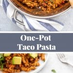 One Pot Taco Pasta with Ground Turkey Pinterest Graphic
