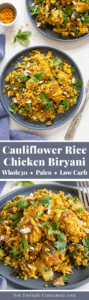 An easy low-carb and gluten-free chicken biryani using cauliflower rice instead of the basmati rice. This healthy cauliflower rice stir-fry features all the authentic flavors we love about Indian food and can be ready in half an hour for a keto-friendly quick weeknight meal. #indianrecipes #sitryfryrecipes #cauliflowerrice, #paleorecipes #glutenfree